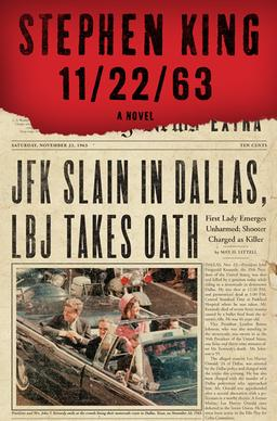 Cover image of Stephen King's novel 11/22/63.  Image is of JFK's motorcade on day of assassination.