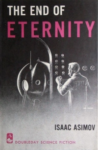Image of cover from Isaac Asimov's The Edge of Eternity.  Image is of time traveler adjusting time machine controls.