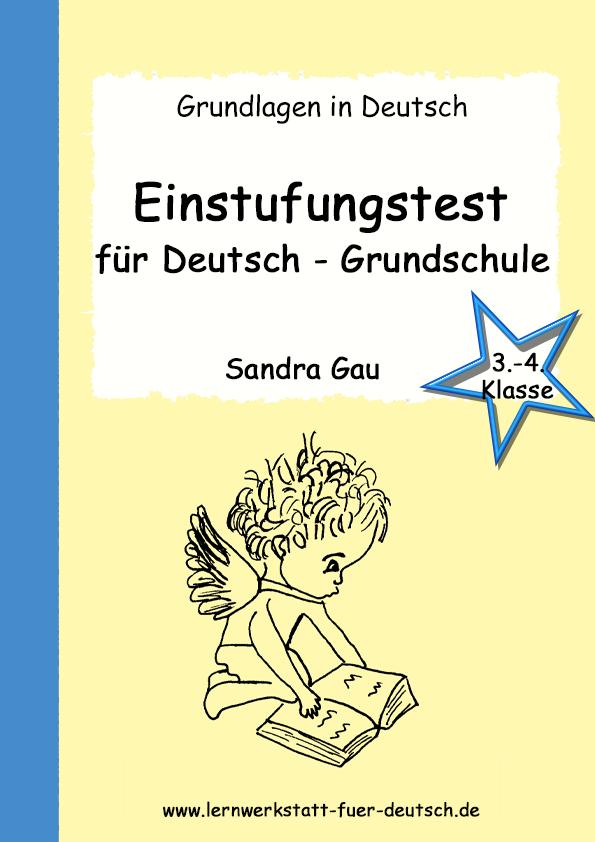 Einstufungstest Für Deutsch Grundschule 3 4 Kl