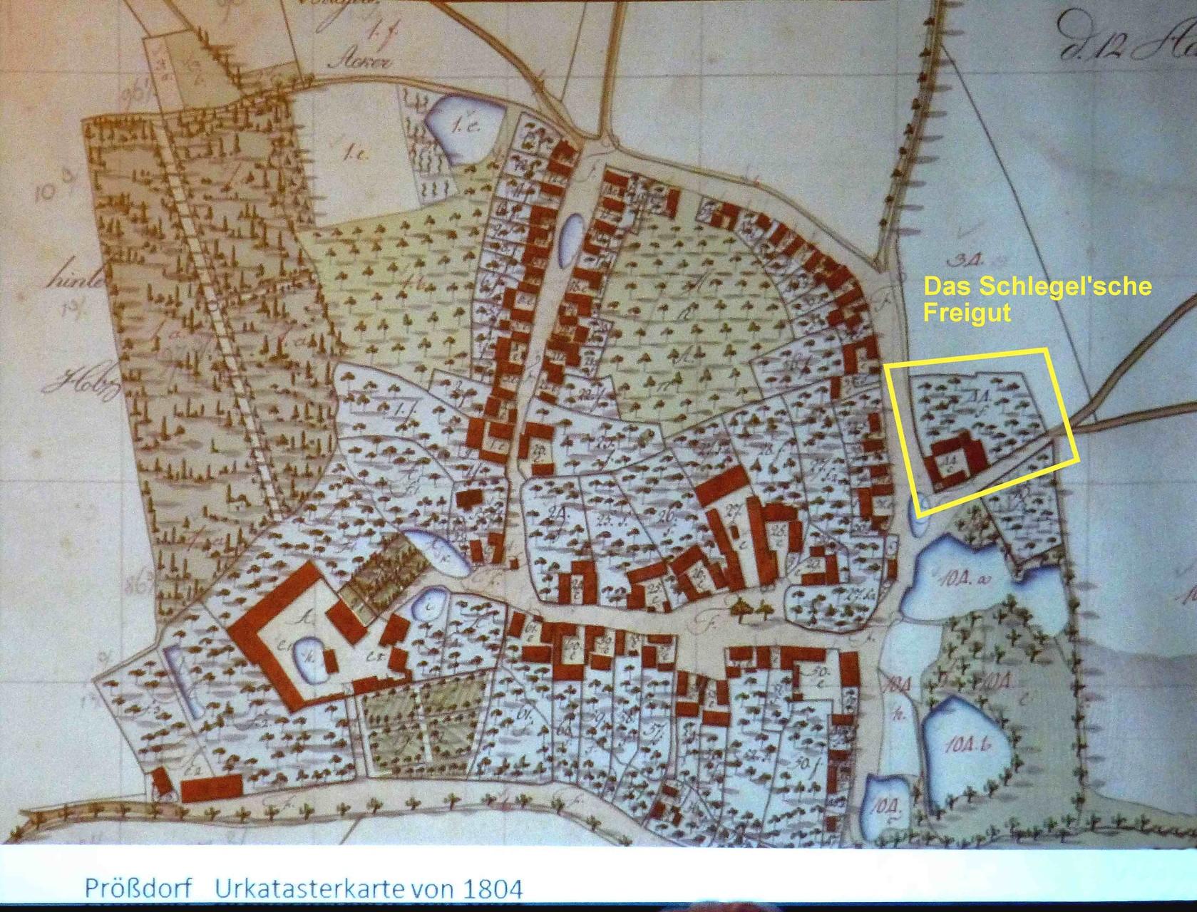 Prößdorf um 1804; Lage Freigut Schlegel