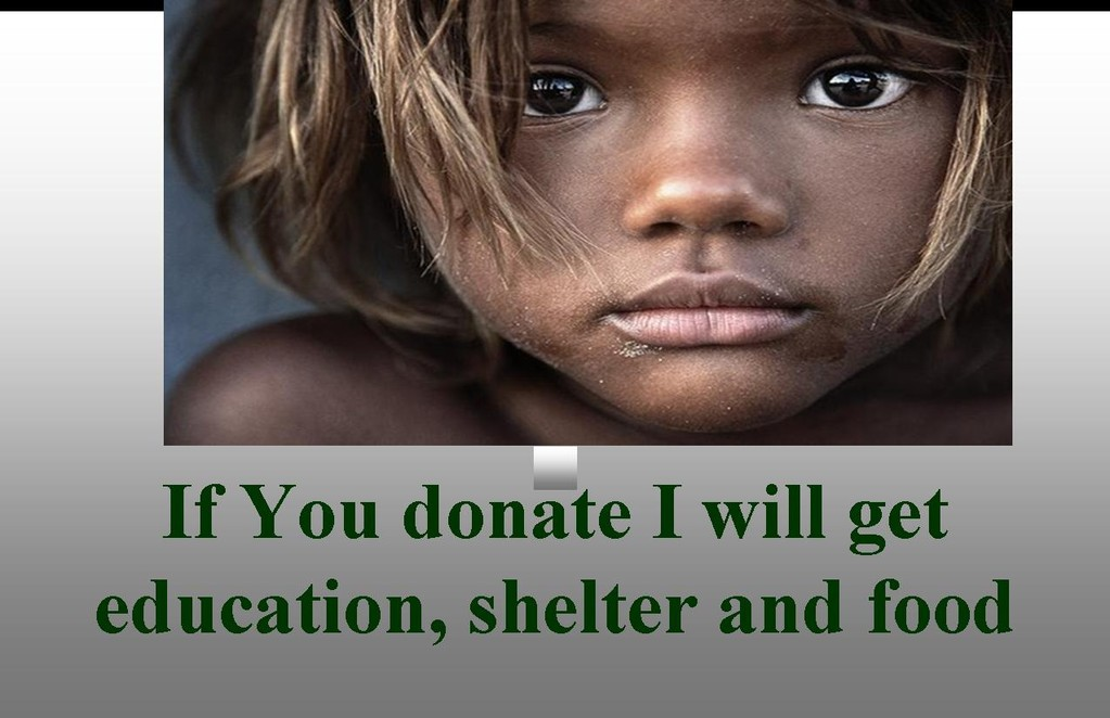 Don't just stare $1.00 can go a long way to help these children.Act Now!