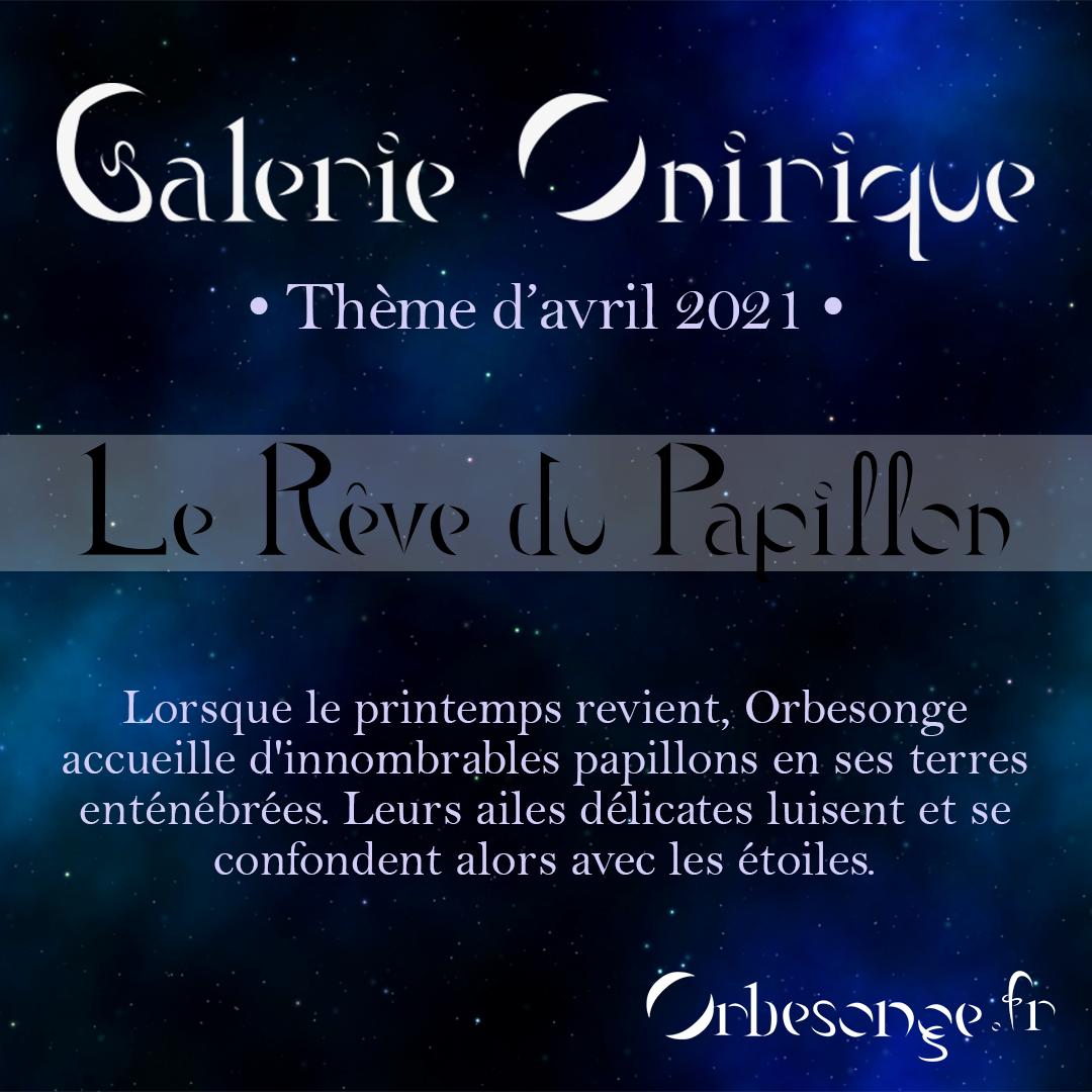 Participations à la Galerie onirique - Avril 2021