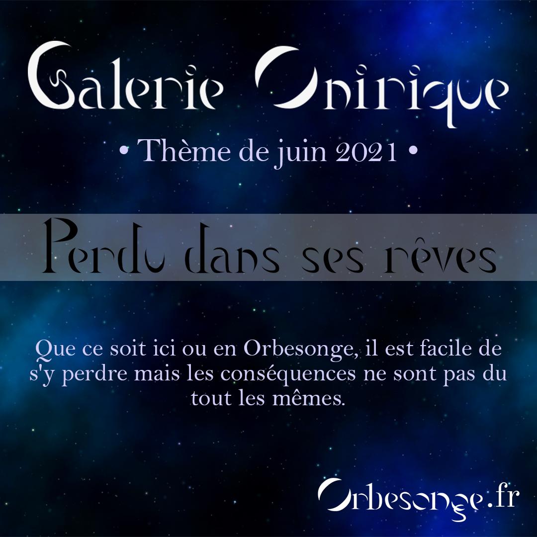 Participations à la Galerie onirique - Juin 2021