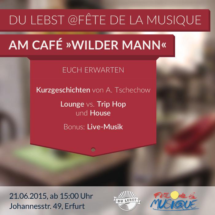 21.06.15 // Lounge vs. TripHop & House // Kurzgeschichten // Live-Musik
