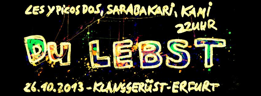 26.10.13 // Les Ypicos Dos // Sarabakari // KAMI