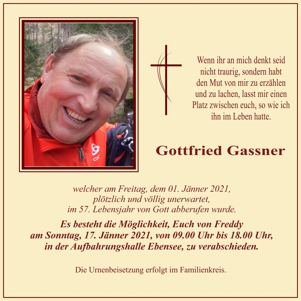 "Gottfried ""Freddy"" Gassner †"