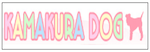 KAMAKURA DOG