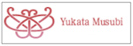 YUKATA MUSUBI