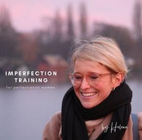 Be imperfect, ladies!