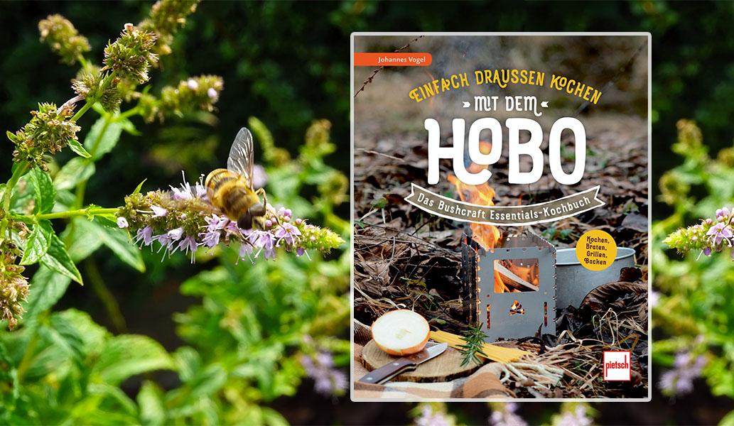 Einfach draußen kochen mit dem Hobo - Das Bushcraft Essentials-Kochbuch - Kochen, Braten, Grillen, Backen ; ISBN: 978-3-613-50851-4