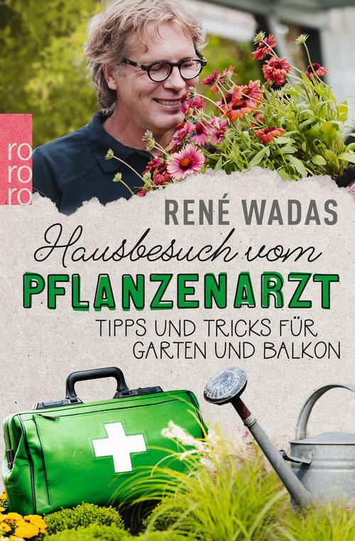 Hausbesuch vom Pflanzenarzt ; ISBN 978-3-499-63354-6  (*2)