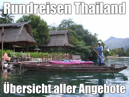 Thailand beliebtes Urlaubsland für Rundreisen und Baden Inselhüpfen