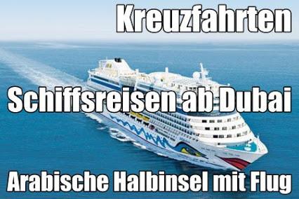 Schiffsreisen ab Dubai Abu Dhabi mit Oman Kreuzfahrten Indien