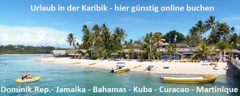 Urlaub Karibik Reisen last minute buchen günstig last minute Urlaub Kuba Jamaika Curacao