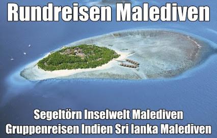 Malediven Rundreisen mit Flug Indien Sri lanka und Malediven Segeltörn Malediven