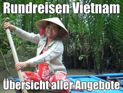 Rundreisen Vietnam mit Flug Hanoi und Halong bay - Danang Hoi An bis ins Mekong Delta mit Saigon 2017