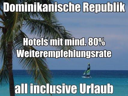Urlaub Dominikanische Republik günstig last minute Reisen all inclusive Hotels