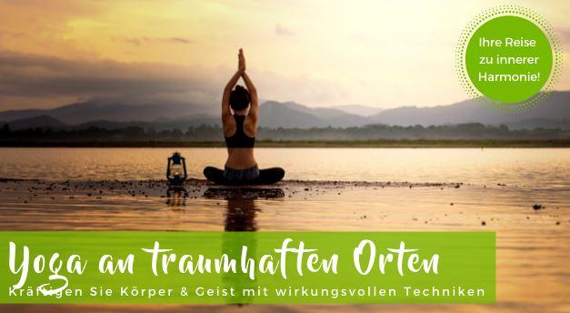 Yoga Reisen Kanarische Inseln Teneriffa, Fuerteventura & Yoga Urlaub in Deutschland, Österreich, Ungarn, Portugal mit Madeira incl. Flug