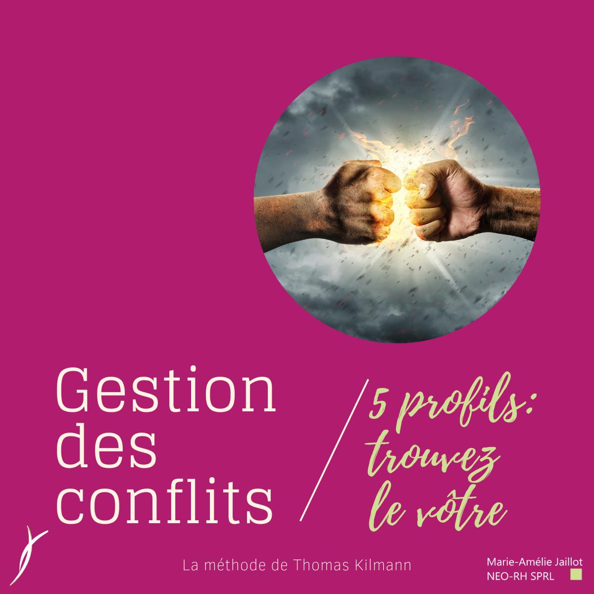 Gestiondes conflits: 5 profils, trouvez le vôtre