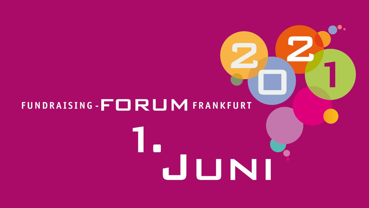 Veranstaltungstipp: Fundraising-Forum Frankfurt 2021