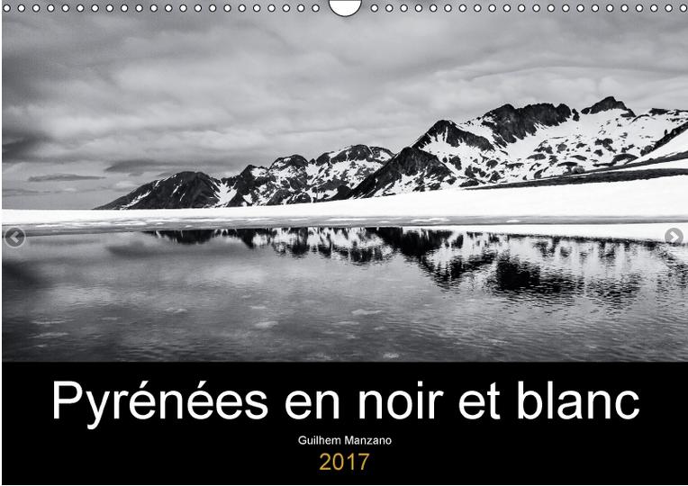 Calendrier de photos noir et blanc de paysages pyrénéens
