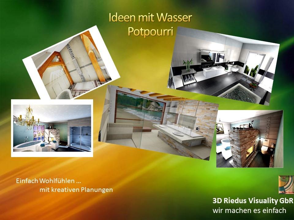 3D Riedus Visuality GbR # 11 Ideen mit Wasser - Potpourri