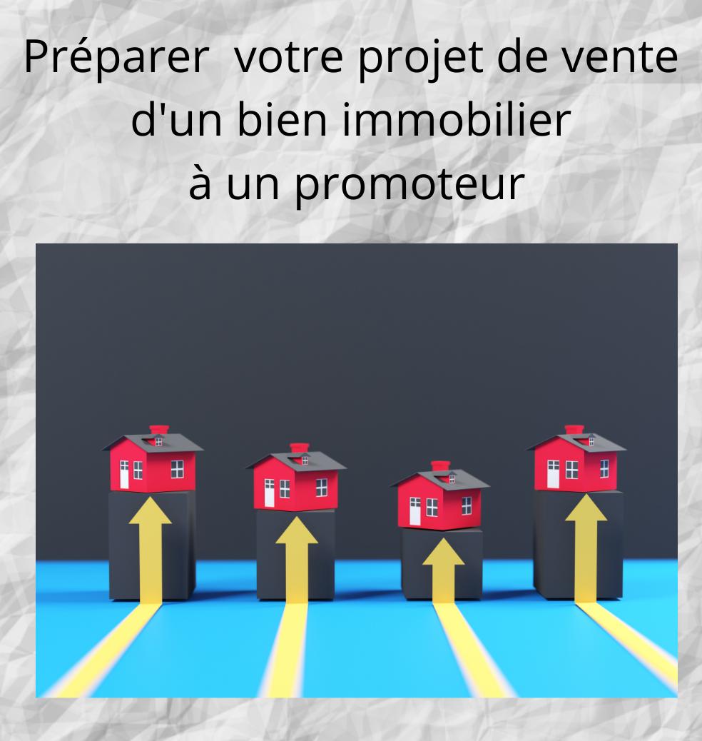 Vendre à un promoteur immobilier