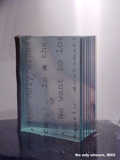 Suzanne Pastor: The only winners, 2002 - Mid-size glass book