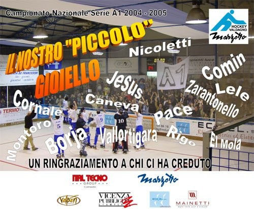 Campionato serie A1 2004-2005 Valdagno 7° classificato accede ai Playoff scudetto