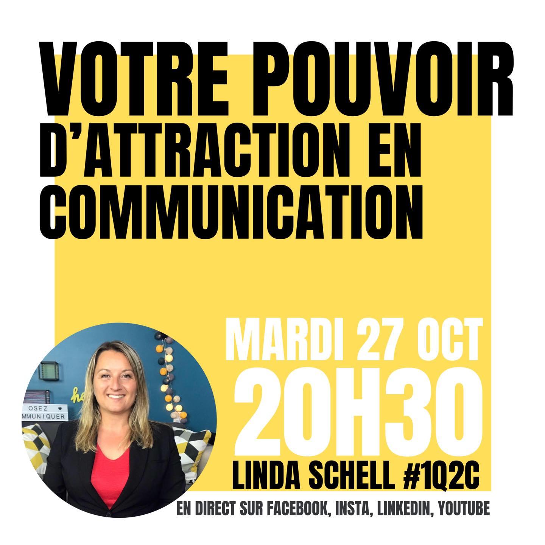 Votre pouvoir d'attraction en communication ?