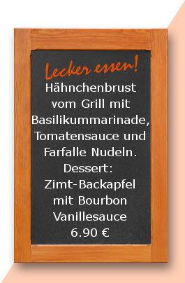 Mittagstsich am Dienstag den 12.12.2017: Hähnchenbrust vom Grill mit Basilikummarinade, Tomatensauce und Farfalle Nudeln. Dessert: Zimt-Backapfel mit Bourbon Vanillesauce