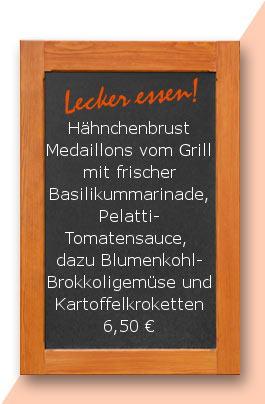 Mittagstisch: Hähnchenbrust Medaillons vom Grill mit frischer Basilikummarinade, Pelatti-Tomatensauce, dazu Blumenkohl-Brokkoligemüse und Kartoffelkroketten