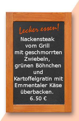Mittagstisch am Donnerstag den 06.04.2017: Nackensteak vom Grill mit geschmorrten Zwiebeln, grünen Böhnchen und Kartoffelgratin mit Emmentaler Käse überbacken.