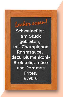 Mittagstisch am Dienstag den 09.01.2018 Schweinefilet am Stück gebraten, mit Champignonrahmsauce, dazu Blumenkohl-Brokkoligemüse und Pommes Frites. 6,90 €