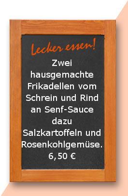 Mittagstisch: Zwei hausgemachte Frikadellen vom Schwein und Rind an Senf-Sauce dazu Salzkartoffeln und Rosenkohlgemüse.