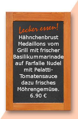 Mittagstisch am Donnerstag den 19.04.2018: Hähnchenbrust Medaillons vom Grill mit frischer Basilikummarinade auf Farfalle Nudel mit Pelatti-Tomatensauce dazu frisches Möhrengemüse. 6,90 €