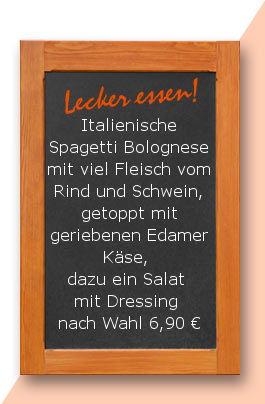 Mittagstisch am Mittwoch den 07.02.2018: Italienische Spagetti Bolognese mit viel Fleisch vom Rind und Schwein, getoppt mit geriebenen Edamer Käse, dazu ein Salat mit Dressing nach Wahl 6,90 €
