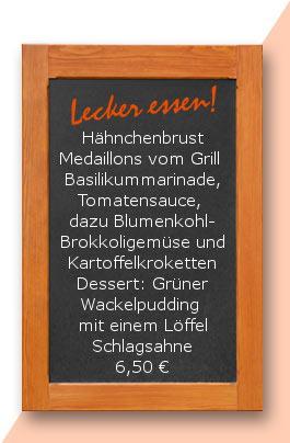 Hähnchenbrust Medaillons vom Grill mit Basilikummarinade, Tomatensauce, dazu Blumenkohl-Brokkoligemüse und Kartoffelkroketten Dessert: Grüner Wackelpudding mit einem Löffel Schlagsahne