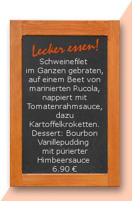 Mittagstisch am Mittwoch den 13.09.2017: Schweinefilet im ganzen gebraten, auf einen Beet von marinierten Rucola, nappiert mit Tomatenrahmsauce, dazu Kartoffelkroketten. Dessert: Bourbon Vanillepudding mit pürierter Himbeersauce