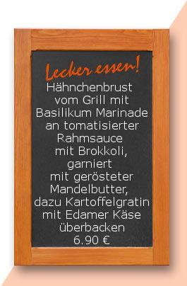 Mittagstisch am Freitag den 08.09.2017: Hähnchenbrust vom Grill mit Basilikum Marinade an tomatisierter Rahmsauce mit Brokkoli, garniert mit gerösteter Mandelbutter, dazu Kartoffelgratin mit Edamer Käse überbacken