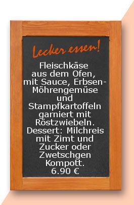 Mittagtisch am Freitag den 20.10.2017: Fleischkäse aus dem Ofen, mit Sauce, Erbsen-Möhrengemüse und Stampfkartoffeln garniert mit Röstzwiebeln. Dessert: Milchreis mit Zimt und Zucker oder Zwetschgen Kompott.
