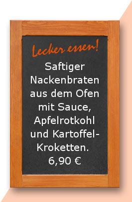 Mitagstisch am Mittwoch den 25.04.2018: Saftiger Nackenbraten aus dem Ofen mit Sauce, Apfelrotkohl und Kartoffelkroketten. 6,90 €