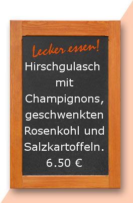 Mittagstisch am mitwoch den 05.04.2017: Hirschgulasch mit Champignons, geschwenkten Rosenkohl und Salzkartoffeln.