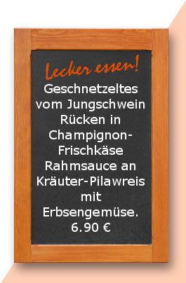 Mittagstisch am Montag den 15.01.20187: Geschnetzeltes vom Jungschweinrücken in Champignon-Frischkäse Rahmsauce an Kräuter-Pilawreis mit Erbsengemüse. 6,90 €