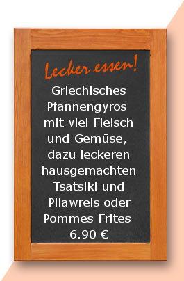 Mittagstisch am Donnerstag den 07.09.2017: Griechisches Pfannengyros mit viel Fleisch und Gemüse, dazu leckeren hausgemachten Tsatsiki und Pilawreis oder Pommes Frites
