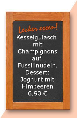 Mittagstisch am Montag den 13.11.2017: Kesselgulasch mit Champignons auf Fussilinudeln. Dessert: Joghurt mit Himbeeren