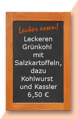 Mittagstisch:Leckeren Grünkohl mit Salzkartoffeln, dazu Kohlwurst und Kassler