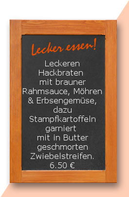 Mittagtisch am Freitag den 16.06.2017: Leckeren Hackbraten mit brauner Rahmsauce, Möhren & Erbsengemüse, dazu Stampfkartoffeln garniert mit in Butter geschmorten Zwiebelstreifen.