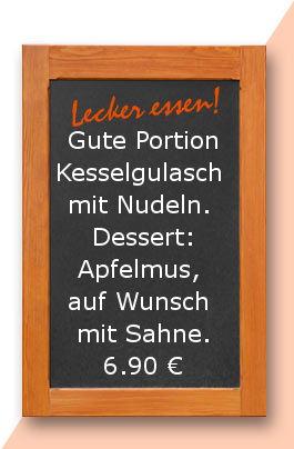 Mitagstisch am Freitag den 10.05.2018: Gute Portion Kesselgulasch mit Penne Rigate Nudeln. Dessert: Apfelmus, auf Wusch mit Sahne. 6,90 €
