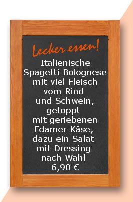 Mittagstisch am Montag den 23.04.2018: Italienische Spagetti Bolognese mit viel Fleisch vom Rind und Schwein, getoppt mit geriebenen Edamer Käse, dazu ein Salat mit Dressing nach Wahl 6,90 €